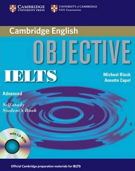 Objective IELTS Advanced Self Study Students Book with CD ROM - Annette Capel