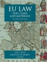 Eu Law: Text, Cases and Materials - Craig, P.