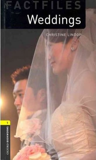Oxford Bookworms Factfiles 1 Weddings (New Edition) - Christine Lindop