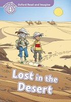 Oxford Read and Imagine Level 4: Lost in the Desert with Audio CD Pack