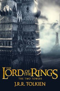 Lord of the Rings: Two Towers - J. R. R. Tolkien