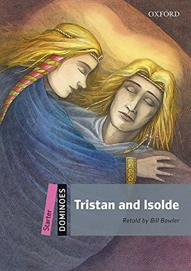 Dominoes Starter Tristan and Isolde with with Audio Mp3 Pack (2nd) - Bill Bowler