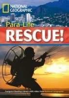 FOOTPRINT READERS LIBRARY Level 1900 - PARA-LIFE RESCUE!