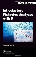 Introductory Fisheries Analyses with R - Ogle, Derek H.