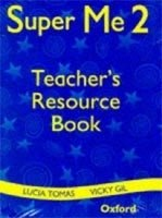 SUPER ME 2 RESOURCE PACK - TEACHER´S BOOK AND STORY BOOKS A + B