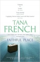 Faithful Place - French, T.