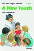 Start with English Readers 1 New Tooth - BORDER, R.