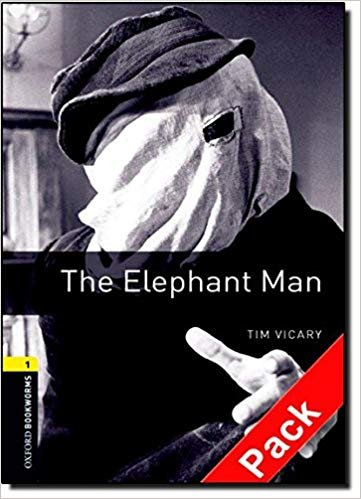 OXFORD BOOKWORMS LIBRARY New Edition 1 THE ELEPHANT MAN AUDIO CD PACK