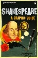 A GRAPHIC GUIDE: INTRODUCING SHAKESPEARE