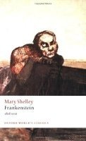 FRANKENSTEIN - The 1818 Text (Oxford World´s Classics New Edition)