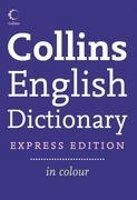 COLLINS ENGLISH DICTIONARY Express Edition