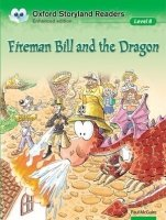 Oxford Storyland Readers 8 Fireman Bill and the Dragon - MCGUIRE, P.;WONG, B. (ill.)