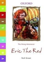 True Lives: Eric the Red - GANT, N.