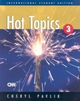 Hot Topics 3 Student´s Book (International Student´s Edition) - PAVLIK, Ch.