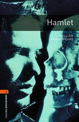 Oxford Bookworms Playscripts New Edition 2 Hamlet - SHAKESPEARE, W.