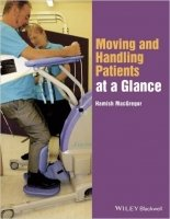 Moving and Handling Patients at a Glance - MacGregor, H.