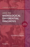 Aids to Radiological Differential Diagnosis 5th Ed. - Stephen G. Davies