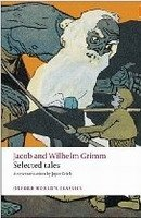 Selected Tales (Oxford World´s Classics New Edition) - Broth. GRIMM