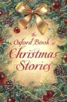 The Oxford Book of Christmas Stories - PEPPER, D.
