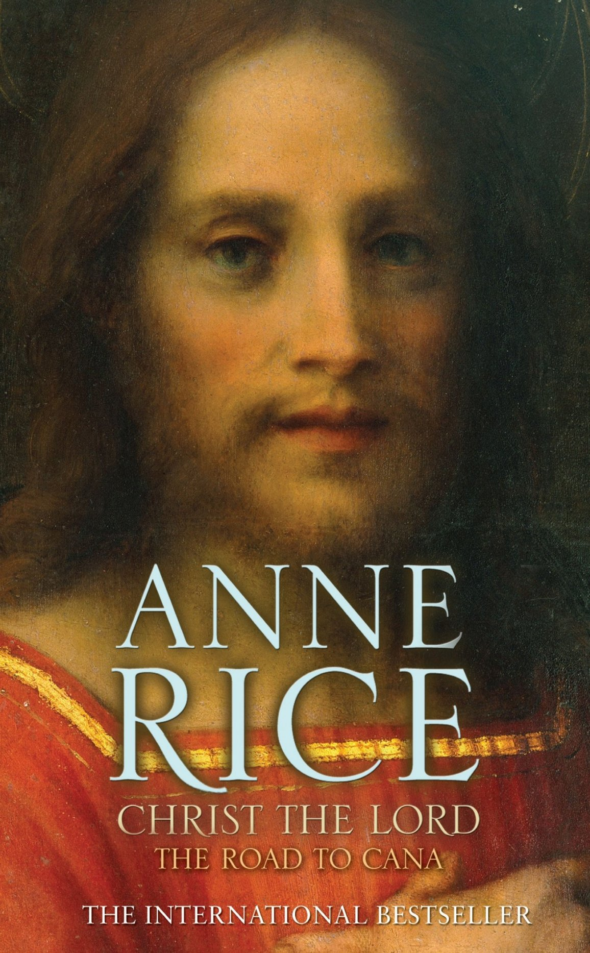 Christ the Lord: the Road to Cana - RICE, A.