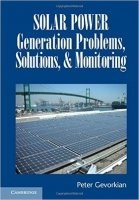 Solar Power Generation Problems, Solutions and Monitoring - Gevorkian, Peter