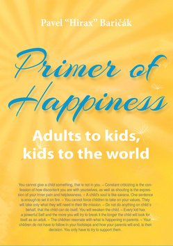 Primer of Happiness - Adults to kids, kids to the world