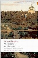 About Love and Other Stories (Oxford World´s Classics New Edition) - CHEKHOV, A. P.