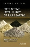 Extractive Metallurgy of Rare Earths, 2nd Ed.