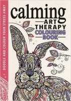 Calming Art Therapy: Doodle and Colour Your Stress Away (Colouring Book)