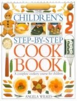 Children´s Step By Step Cookbook - WILKES, A.