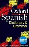 OXFORD SPANISH DICTIONARY AND GRAMMAR