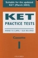 Ket Practice Tests Audio Cassette - CAPEL, A.;IRELAND, S.