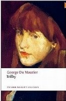 Trilby (Oxford World´s Classics New Edition) - DU MAURIER, G.