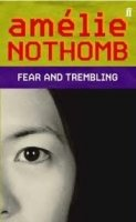 Fear and Trembling - NOTHOMB, A.