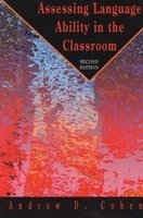 Assessing Language Ability in Classroom 2nd Edition - COHEN, A. D.