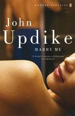 Marry Me - UPDIKE, J.