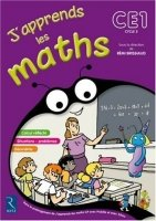 J´apprends les maths CE1 Cycle 2