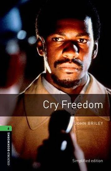 Oxford Bookworms Library 6 Cry Freedom (New Edition)