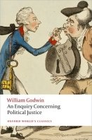 AN ENQUIRY CONCERNING POLITICAL JUSTICE (Oxford World´s Classics New Edition)
