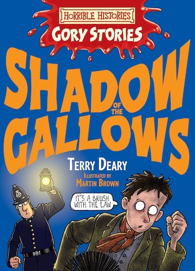 Horrible Histories Gory Stories: Shadow of the Gal - DEARY, T.