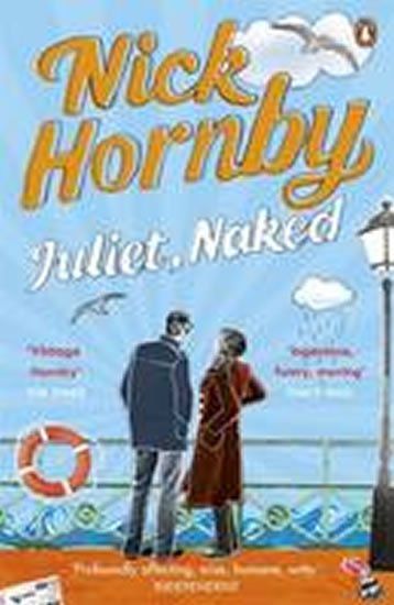 Juliet, Naked - Nick Hornby; neuveden