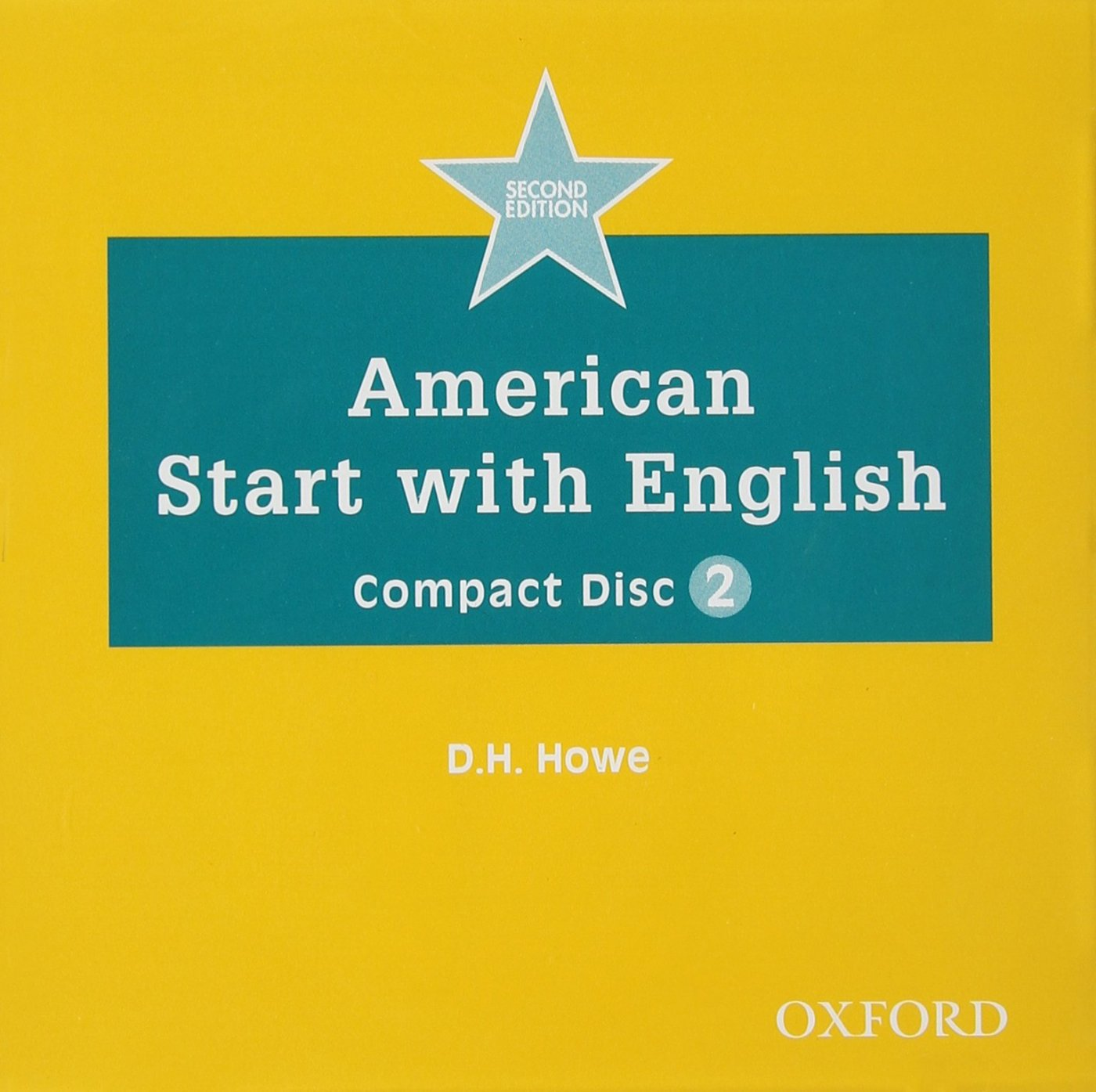 American Start with English 2 Class Audio CD - HOWE, D. H.
