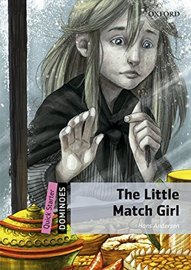 Dominoes Quick Starter The Little Match Girl with Audio Mp3 Pack (2nd) - Hans Christian Andersen