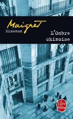 MAIGRET: L´ OMBRE CHINOISE