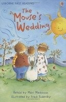 USBORNE FIRST READING LEVEL 3: THE MOUSE´S WEDDING