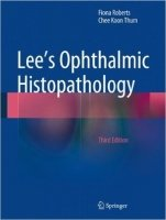 Lee's Ophthalmic Histopathology, 3rd Ed