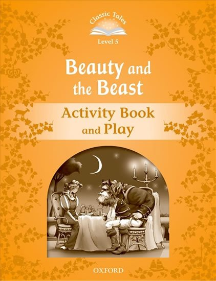 Classic Tales 5 Beauty and the Beast Activity Book and Play (2nd)