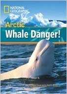 Footprint Online Readers Library Level 800 - Arctic Whale Danger! - WARING, R.