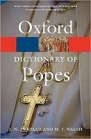 Oxford Dictionary of Popes Second Edition (Oxford Paperback Reference) - KELLY, J. N. D.;WALSH, M.