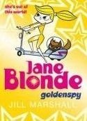 Jane Blonde 5 Goldenspy - MARSHALL, J.